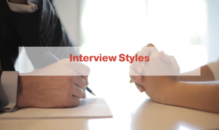Interview Styles