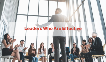 Leaders Who Are Effective